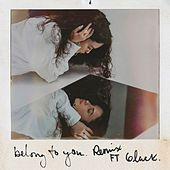 Belong To You (feat. 6LACK) (Remix) von Sabrina Claudio