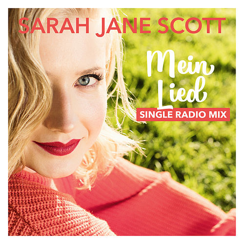 Mein Lied (Radio Mix) von Sarah Jane Scott