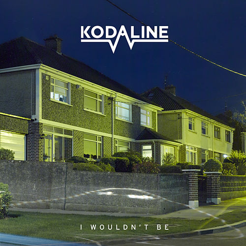 "Kodaline: ""I Wouldn't Be - EP"""
