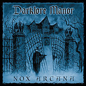 Darklore Manor by Nox Arcana