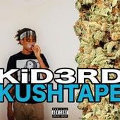 Kush Tape by Kid3rd