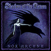 Shadow of the Raven by Nox Arcana