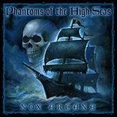 Phantoms of the High Seas by Nox Arcana