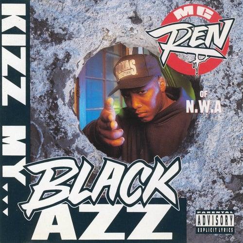 Kizz My Black Azz [Bonus Video] by MC Ren