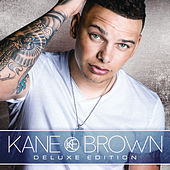 Kane Brown (Deluxe Edition) von Kane Brown