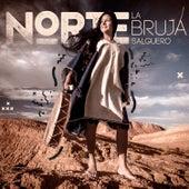 Norte by La Bruja Salguero