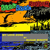 My Love Zone by Sugar Minott