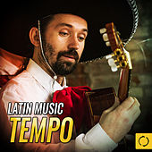 Latin Music Tempo de Various Artists