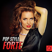 Pop Style Forte by Various Artists