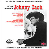 Now Here's Johnny Cash (2017 Definitive Expanded Remastered Edition) von Johnny Cash