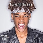 Party All the Time by Comedy