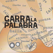 Garra La Palabra by Músicos Pola Oficialidá
