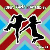 Jump Bump n Grind It, Vol. 11 by Various Artists