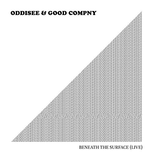 Beneath the Surface (Live) by Oddisee