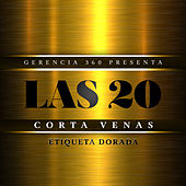 Las 20 Corta Venas: Etiqueta Dorada by Various Artists