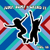 Jump Bump n Grind It, Vol. 48 by Various Artists