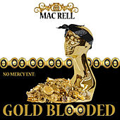 Gold Blooded by Mac Rell