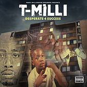 Desperate 4 Success de T Milli