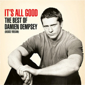 It's All Good: The Best of Damien Dempsey (Deluxe Version) de Damien Dempsey