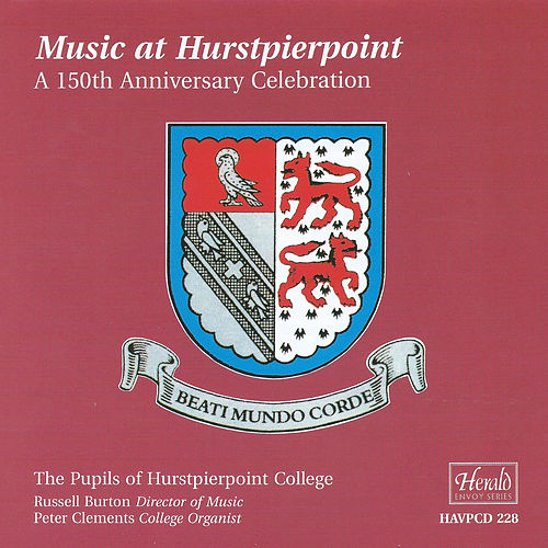 Music at Hurstpierpoint: A 150th Anniversary Celebration von Various Artists