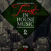 Trust in House Music, Vol. 25 by Various Artists