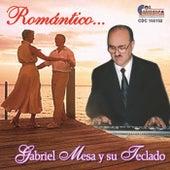 Romantico by Gabriel Mesa y su Teclado