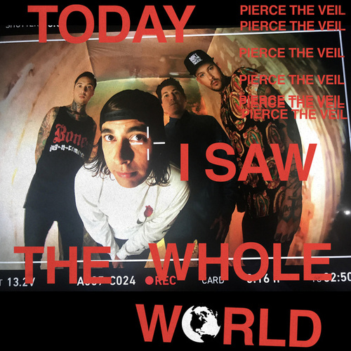 Today I Saw The Whole World EP by Pierce The Veil