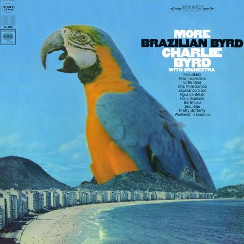 More Brazilian Byrd by Charlie Byrd