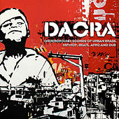 Daora: Underground Sounds of Urban Brasil - Hip-Hop, Beats, Afro & Dub von Various Artists