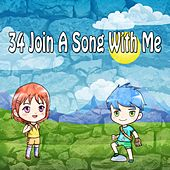 34 Join A Song With Me by Canciones Infantiles