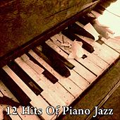 12 Hits Of Piano Jazz von Peaceful Piano