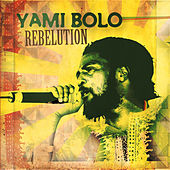 Rebelution by Yami Bolo