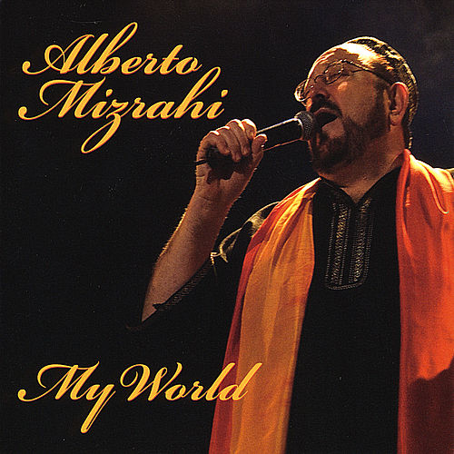 My World by Alberto Mizrahi
