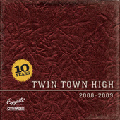 Twin Town High: 2008-2009 by Various Artists