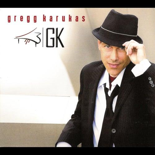 Gk by Gregg Karukas
