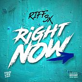 Right Now by Riff 3x