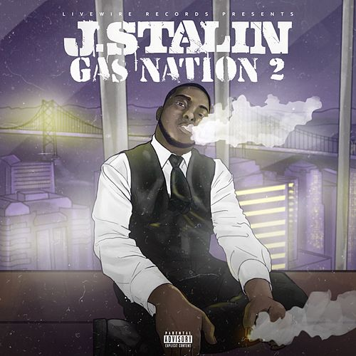 Gas Nation 2 by J-Stalin