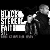 Snl by Black Stereo Faith