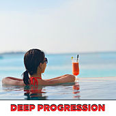 Deep Progression by Various Artists