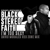 I'm Too Sexy by Black Stereo Faith