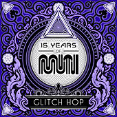 15 Years of Muti - Glitch Hop de Various Artists