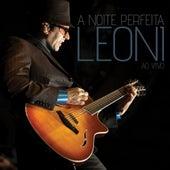 A Noite Perfeita (Ao Vivo) by Leoni