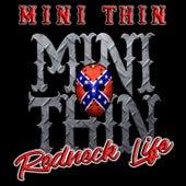 Redneck Life by Minithin