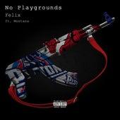 No Playgrounds (feat. Montana) de Felix (Rock)