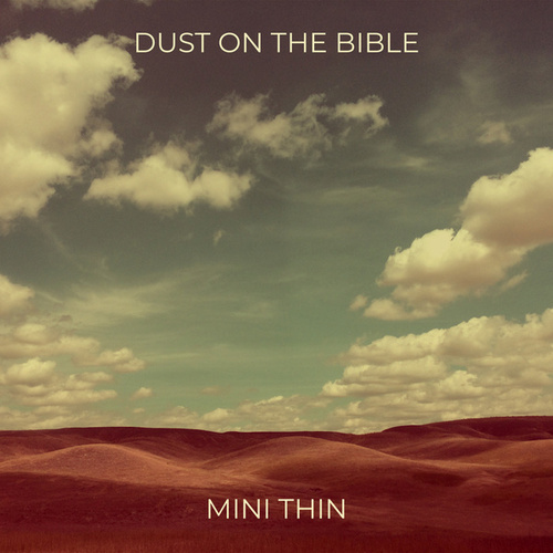 Dust on the Bible by Minithin