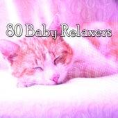 80 Baby Relaxers by Baby Sleep Sleep