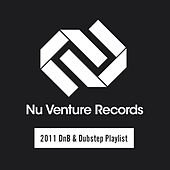Nu Venture Records: 2011 DnB & Dubstep Playlist - EP by Various Artists