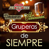 Gruperas De Siempre by Various Artists