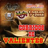 Corridos De Valientes by Various Artists