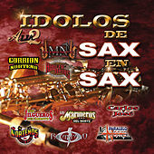 Idolos De Sax En Sax by Various Artists